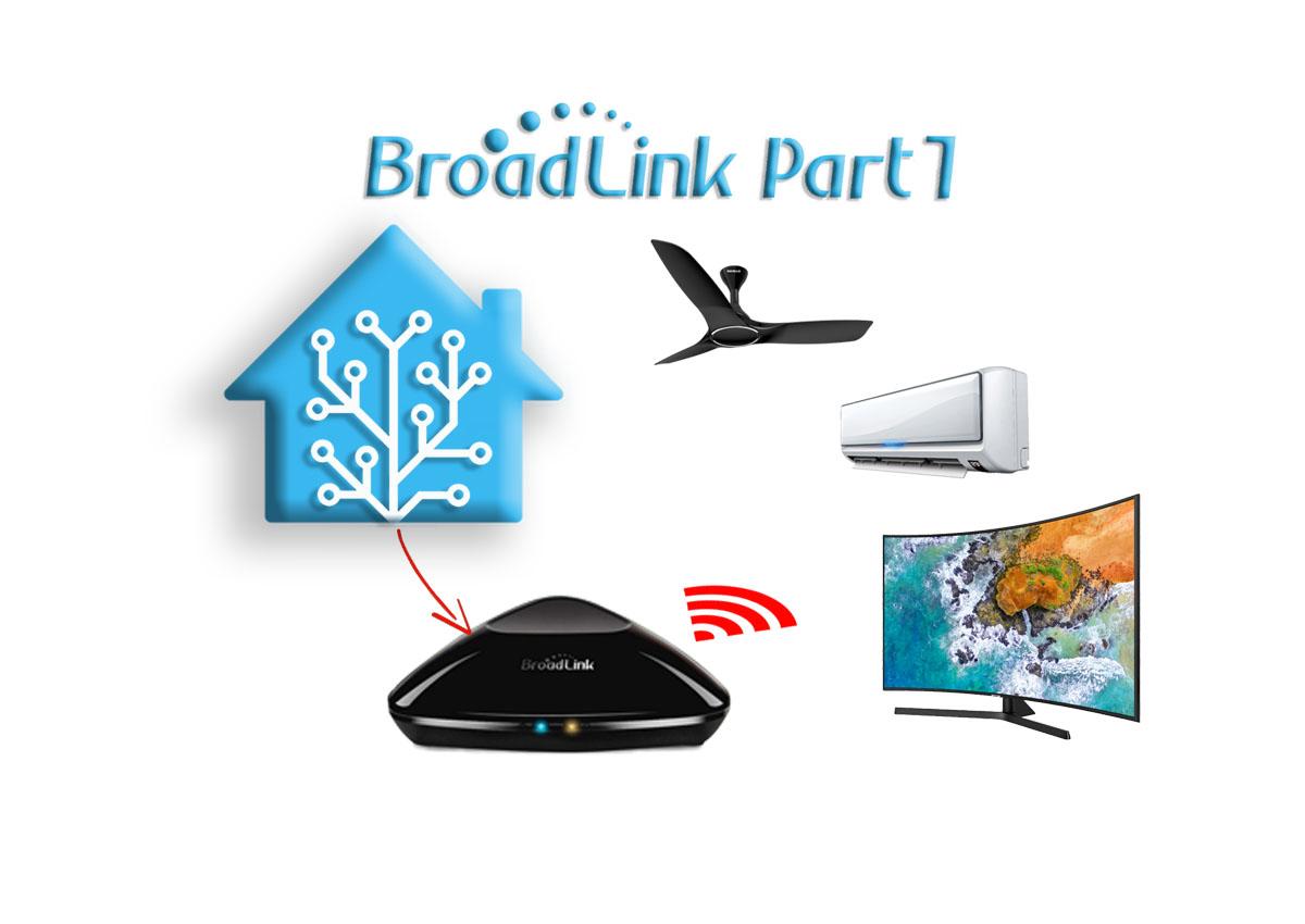Guida Broadlink Parte 1: Integrazione (aggiornato 25/04/2019