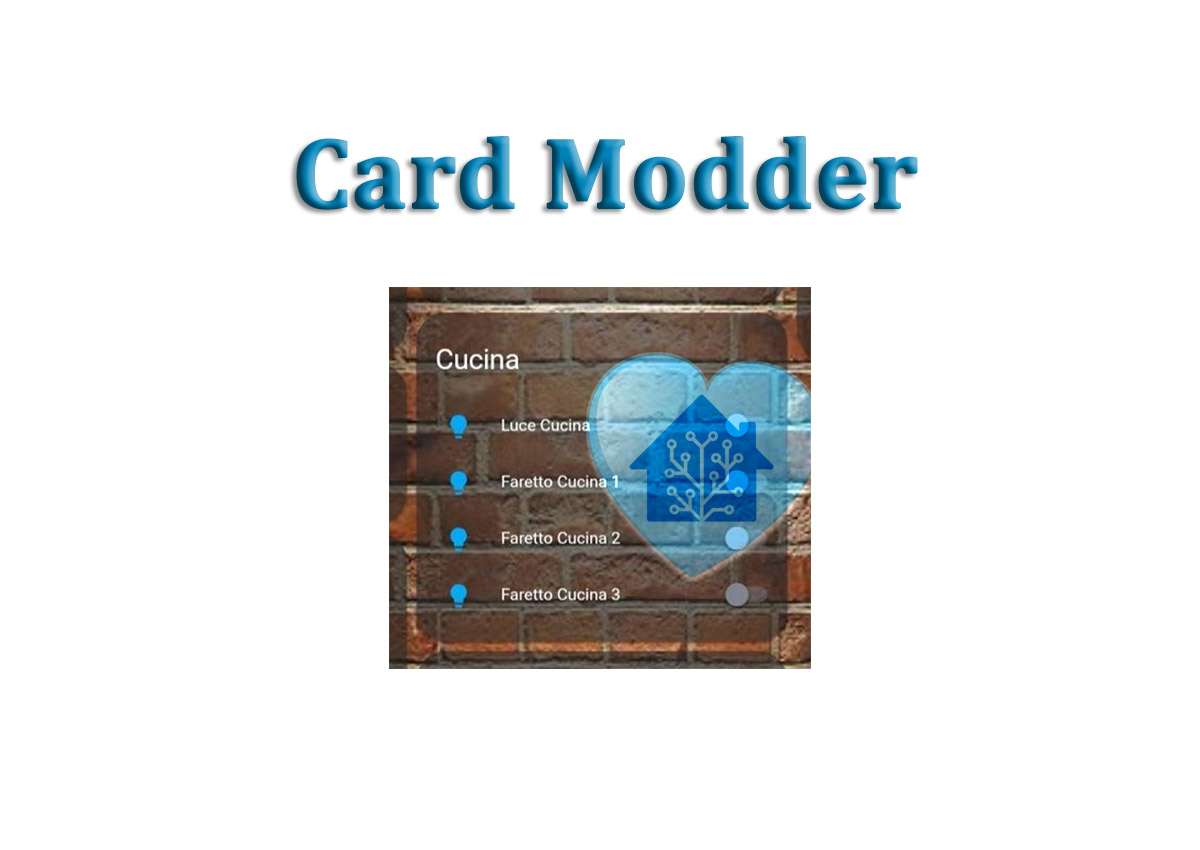 Card Modder (Smussiamo gli spigoli della card) – HassioHelp