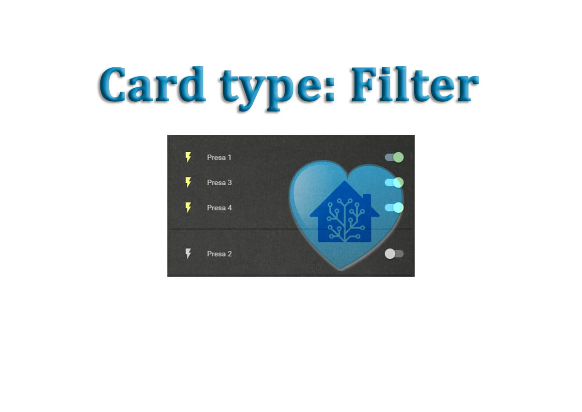 Lovelace Card: ENTITY FILTER – HassioHelp