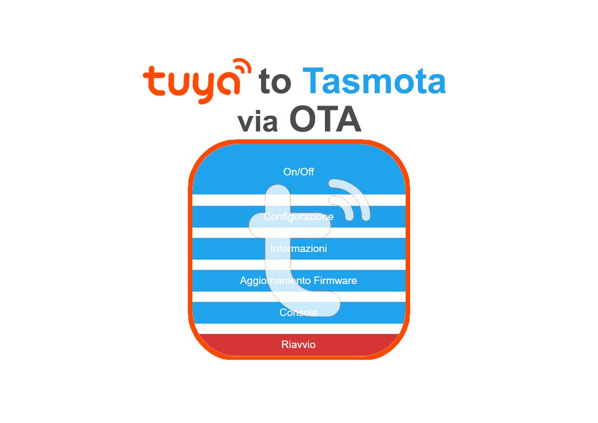 Flash Tasmota su dispositivi Tuya via OTA – HassioHelp